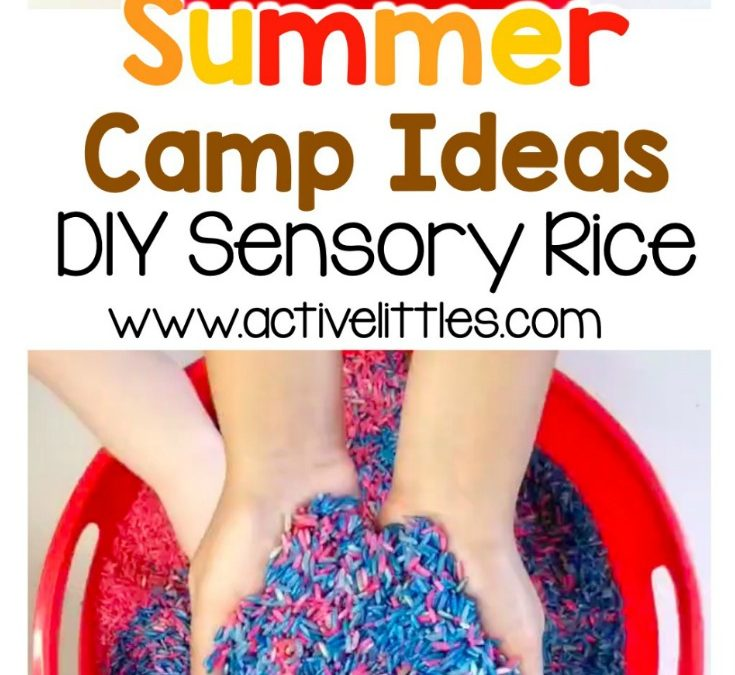 Summer Camp Ideas – DIY Sensory Rice for Kids