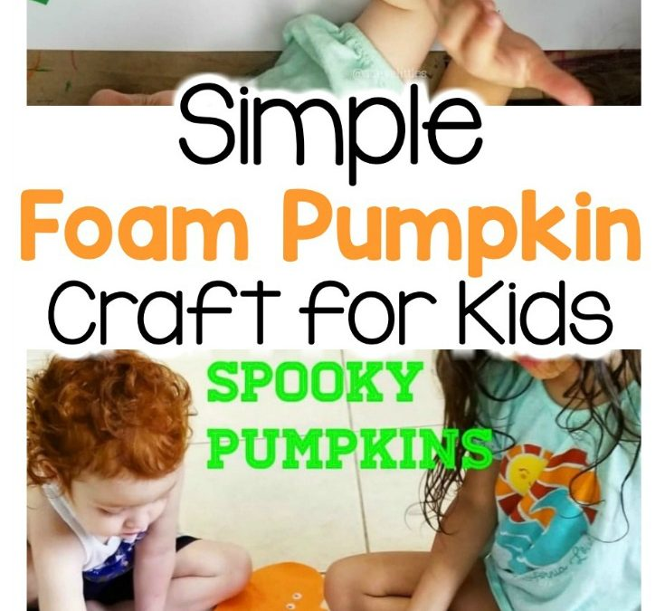 Simple Foam Pumpkin Craft for Kids