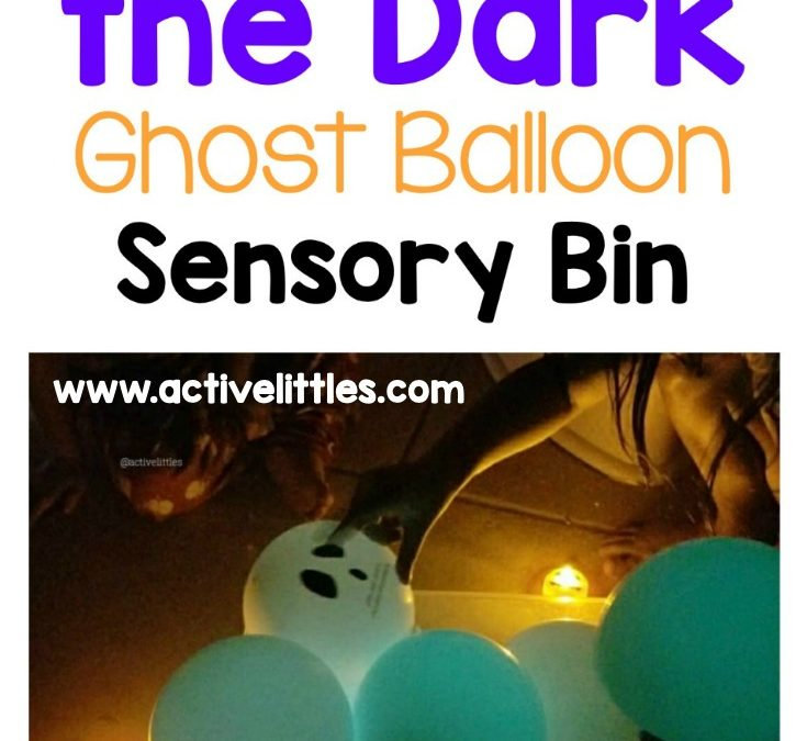 Glow in the Dark Ghost Balloon Sensory Bin Activity