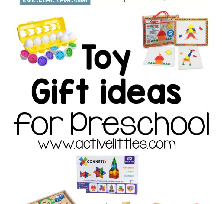 Best Toy Gift Ideas for Preschool