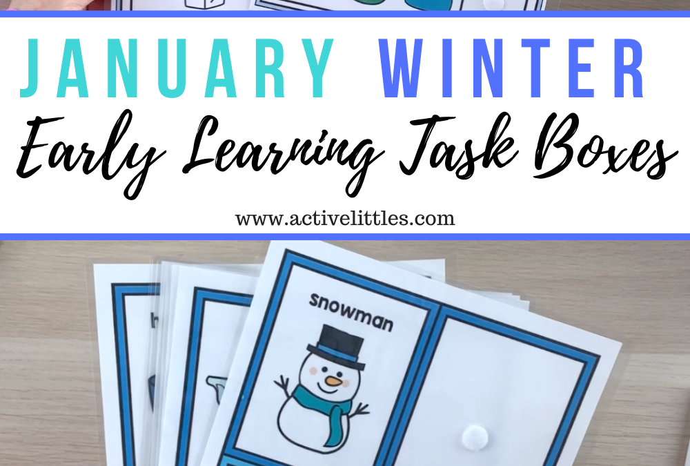 January Winter – Preschool Boxes for Early Learning