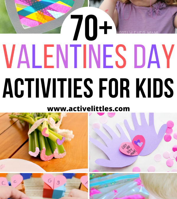 70+ Valentines Day Activities and Crafts for Kids