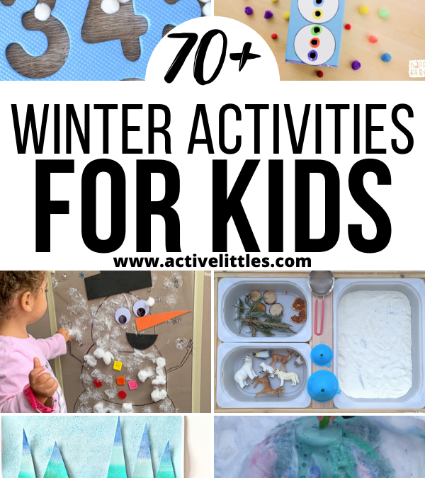 Winter Activities for Toddlers, Preshoolers and Kindergarteners