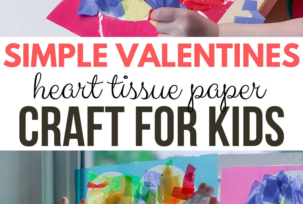 Simple Valentines Heart Tissue Paper Suncatcher using Contact Paper