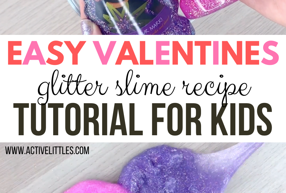 Easy Valentines Day Glitter Slime Recipe Tutorial