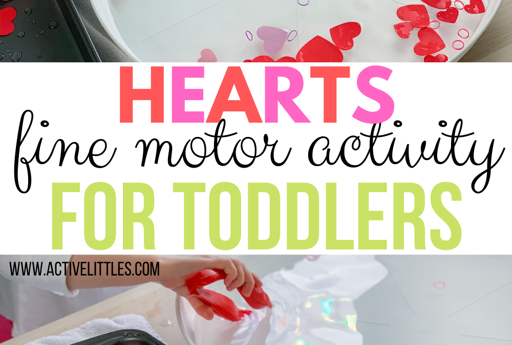 Hearts Fine Motor Activity for Toddlers