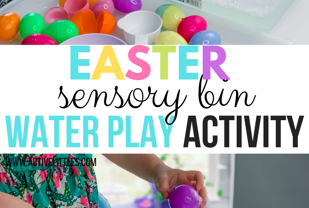 Easter Sensory Bin Water Play Activity