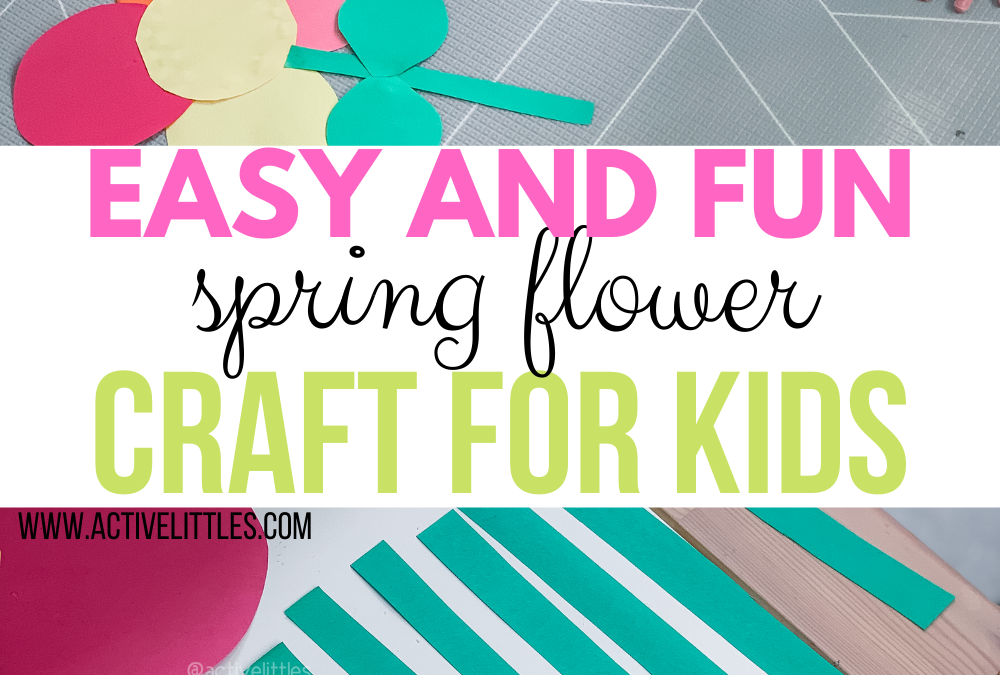 Easy Spring Flower Craft for Toddlers