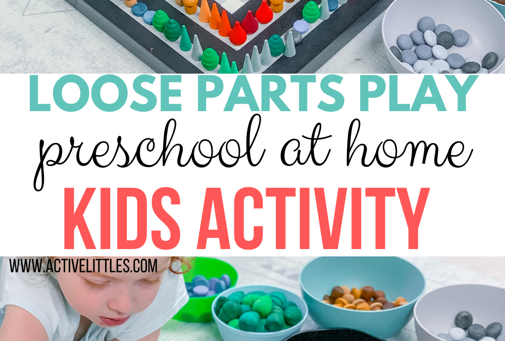 Loose Parts Play Preschool at Home Activity