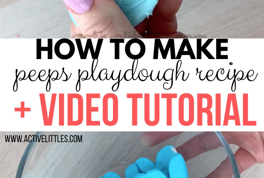 How to make Peeps Playdough Recipe + Video Tutorial