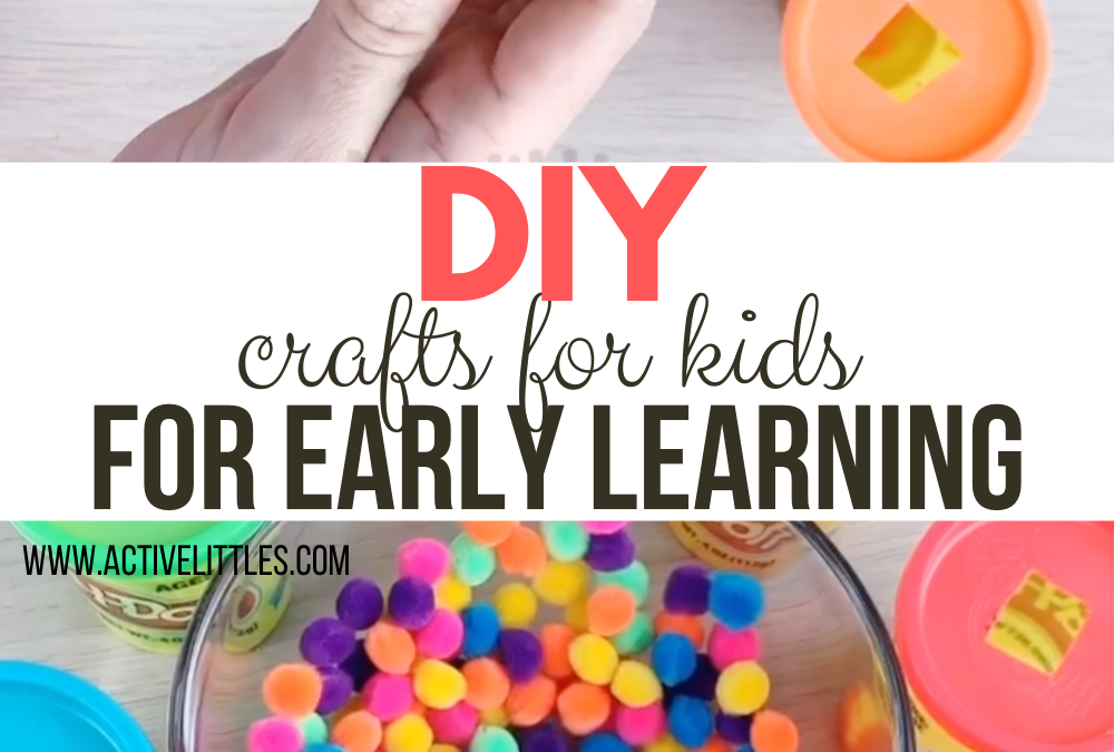 DIY Crafts For Kids for Early Learning