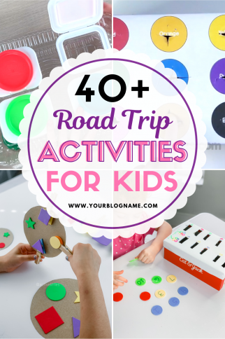 40 + Road Trip Activities for Kids