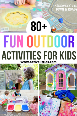 80+ Fun Outdoor Activities for Kids