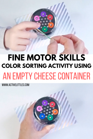 Fine Motor Skills Color Sorting Activity using an empty Cheese Container