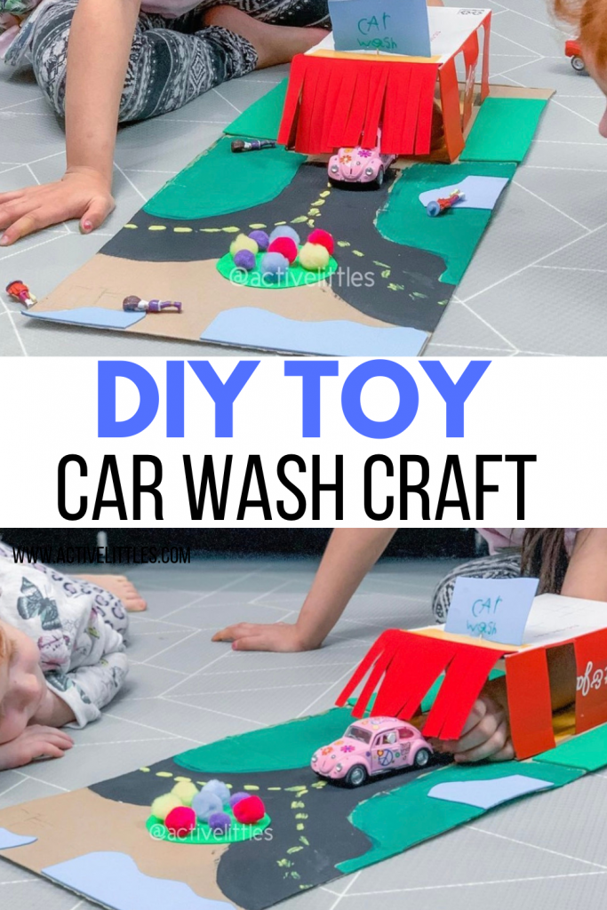 Diy Toy Car Wash Craft Active Littles